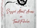 Seyyid Ahmet Arvasî ve Fikirleri